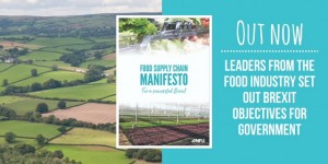 Leaders from the food industry set out Brexit objectives for Government